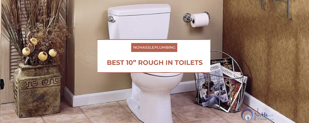 10 inch rough in toilets feature